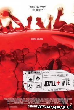 Фильм: Настоящая история о Джекиле и Хайде (2006)