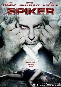 Фильм: Спайкер / Spiker (2007)