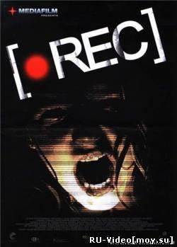 Фильм: Репортаж / [Rec] (2007)