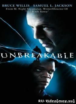 Фильм: Неуязвимый / Unbreakable (2001)