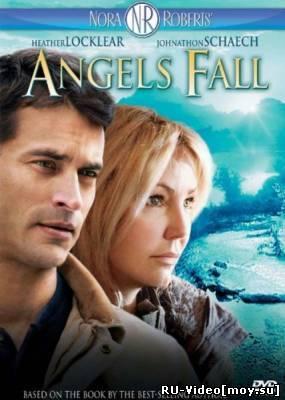 Фильм: Ангелы падают / Angels fall (2007)