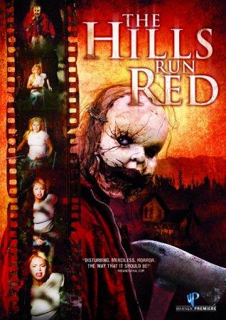 Фильм: Окровавленные холмы / The Hills Run Red (2009)