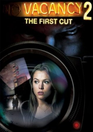 Фильм: Вакансия на жертву 2 / Vacancy 2: The First Cut (2009)