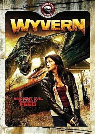 Фильм: Виверн: Возрождение дракона / Wyvern